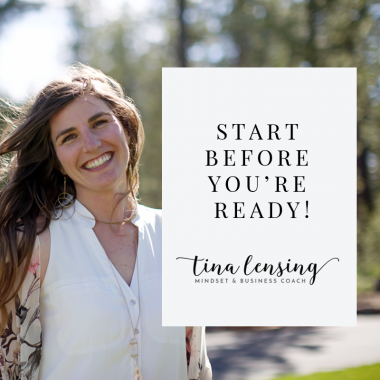 Start Before You're Ready!