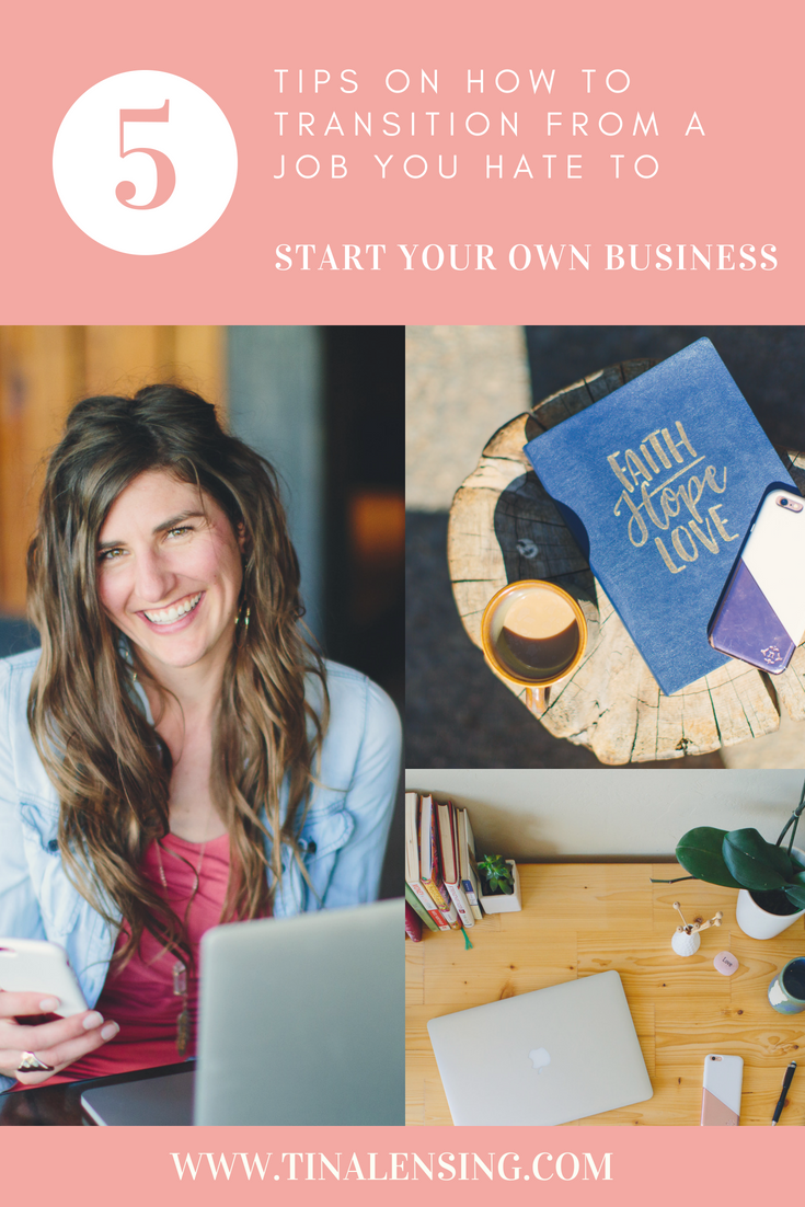I Hate My Job And Want To Start My Own Business : 5 Tips Before You Quit Your Job